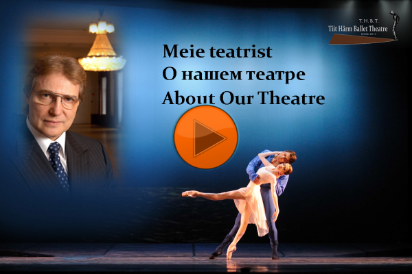 See video about the Tiit Härm Ballet Theatre